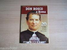 Don Bosco a Roma=20 viaggi nella città eterna=Antonio Sperduti=2015