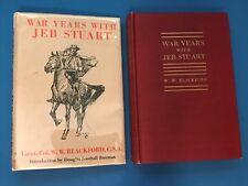 """CIVIL WAR     """"WAR YEARS WITH JEB STUART""""  1945 ed   by Lt Col W. W. Blackford"""
