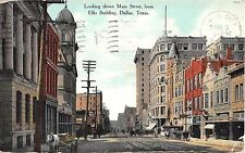 1911 Stores looking down Main St. from Elks Building Dallas TX post card