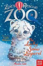 Zoe's Rescue Zoo: The Lucky Snow Leopard,Amelia Cobb