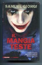 Samuel Giorgi # IL MANGIATESTE # Piemme 2013 1A ED. Thriller Linea Rossa Libro