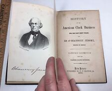 RARE Book History of American Clock Making Business 1860 by Jerome + P T Barnum