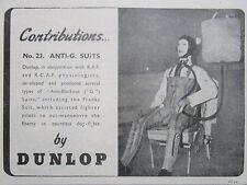 10/1945 PUB DUNLOP COMBINAISON ANTI-G SUIT FIGHTER PILOT PILOTE RAF ORIGINAL AD