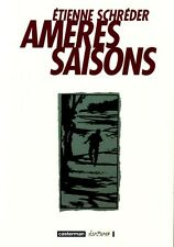 BD EO - Amères saisons - One shot - Edition originale - Etienne SCHREDER
