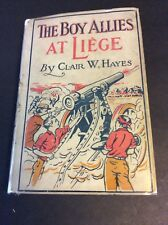 THE BOY ALLIES AT LIEGE by Clair W. Hayes in Dust Jacket