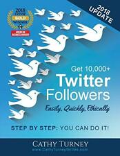 Get 10,000+ Twitter Followers - Easily, Quickly, Ethically: Step-By-Step: You…