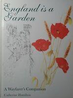 England is a Garden: A Wayfarer's Companion by Hamilton, Catherine. Book The