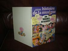 HISTOIRE DE LA MUSIQUE EN BD N°1 DE L'ANTIQUITE A MOZART- EDITION ORIGINALE 1978
