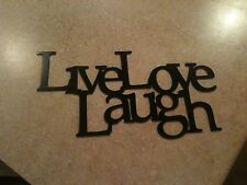 Black painted Live Love Laugh connected Metal Wall Decor
