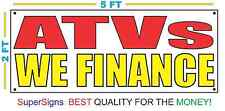 ATVs WE FINANCE Banner Sign NEW Larger Size Red & Yellow