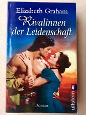 Rivalinnen der Leidenschaft, historischer Liebes-Roman von Elizabeth Graham