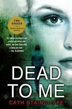 Dead to Me, Staincliffe, Cath, Good Condition, Book