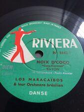 ►VINYLE 78 T. - RIVIERA - 1642 - LOS MARACAIBOS & LEUR ORCHESTRE BRESILIEN