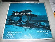 Crusaders In Concert Northwest Christian College 1964 Eugene Pearson NEW Sealed
