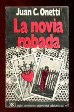 Juan Carlos Onetti. La novia robada 1973 introd. Piglia