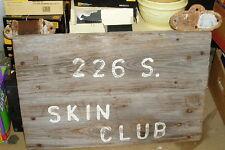 Large Wood Sign - Skin Club - Strap Hinge Mounts Nudist