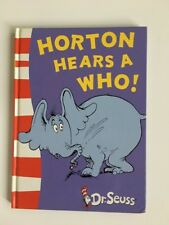 Dr Seuss Horton Hears A Who. Hard Cover. Glen Iris Vic.