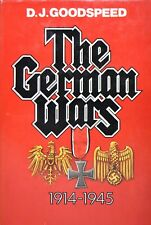 The German Wars Nineteen Fourteen to Nineteen Forty-Five by Donald J. Goodspeed