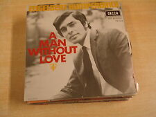 45T SINGLE / ENGELBERT HUMPERDINCK - A MAN WITHOUT LOVE