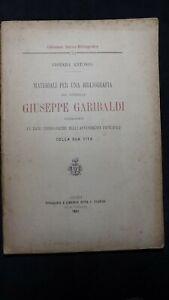 Vismara: materiali per una bibliografia del generale Giuseppe Garibaldi  1891
