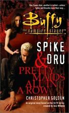 Pretty Maids All in a Row (Buffy the Vampire Slayer-Spike & Dru #2) (2001)CC1165