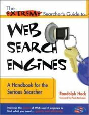 The Extreme Searcher's Guide to Web Search Engines: A Handbook for the Serious S