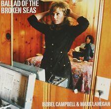 Isobel Campbell And Mark Lanegan / Ballad Of The Broken Seas  *NEW* CD