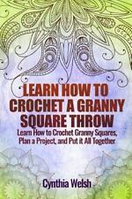 Learn How to Crochet a Granny Square Throw : Learn How to Crochet Granny...