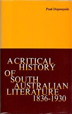 Critical History of South Australian Literature 1836-1930 Depasquale Signed HCDJ