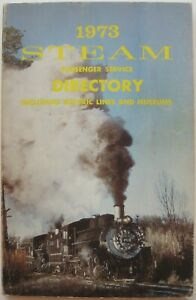 1973 US STEAM PASSENGER TRAIN SERVICE DIRECTORY Electric Railroad Lines Museums