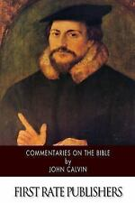 Commentaries on the Bible by John Calvin (2014, Paperback)