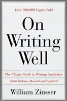 On Writing Well 6th Ed Pb : An Informal Guide to Writing Nonfiction