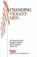 Changing Violent Men SAGE Series on Violence against Women