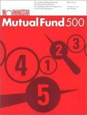 Morningstar Mutual Fund 500: 2001 Edition