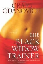 The Black Widow Trainer: An Erotic Adventure Novel
