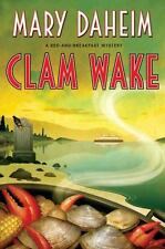 Bed-And-Breakfast Mysteries: Clam Wake 29 by Mary Daheim (2014, Hardcover)