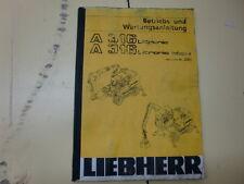 Ersatzteilbuch / Betriebsanleitung / Wartungsanleitung Liebherr A 316 Litronic