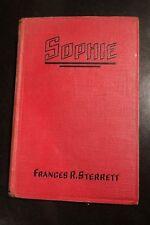 Sophie by Francis R Sterrett 1930 Minnesota Setting Rare Book