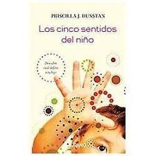 Los cinco sentidos del nino (Spanish Edition) by Priscilla Dunstan in Used - Ve