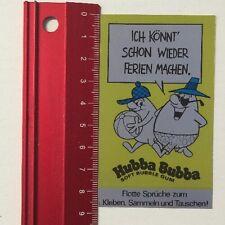Aufkleber/Sticker: Hubba Bubba Soft Bubble Gum-Ich Könnt Ferien Machen(08051634)