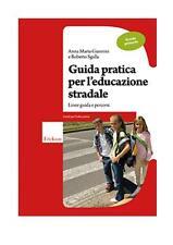 Guida pratica per l'educazione stradale Scuola primaria ERICKSON  9788861375246
