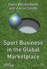 Very Good, Sport Business in the Global Marketplace (Finance and Capital Markets