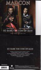 CD MADCON SO DARK THE CON OF MAN 14T DE 2008 INCLUS BEGGIN' TBE