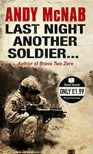 Last Night Another Soldier (Quick Reads), McNab, Andy, 0552161683, New Book