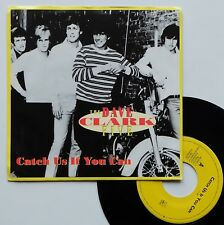 """SP 45T The Dave Clark Five  """"Catch us if you can"""" - (TB/EX)"""
