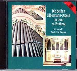 DIETRICH WAGLER / SILBERMANN-ORGELN FREIBERG - FRECOBALDI, BACH, KREBS ua. – CD