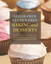 Sugar-Free Gluten-Free Baking and Desserts: Recipe
