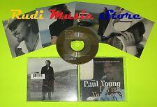 CD Singolo PAUL YOUNG I wish you love Uk 1985 SONY MUSIC EW100CD2  mc dvd (S7)