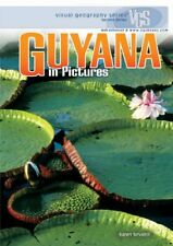 Guyana in Pictures (Visual Geography (Twenty-First