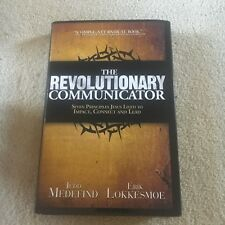 JEDD MEDEFIND. THE REVOLUTIONARY COMMUNICATOR HARDCOVER W/JACKET. 0974694258